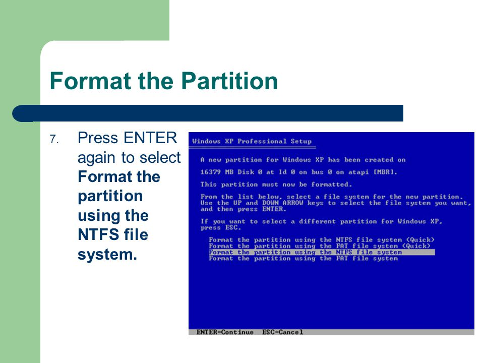 Format the Partition 7.
