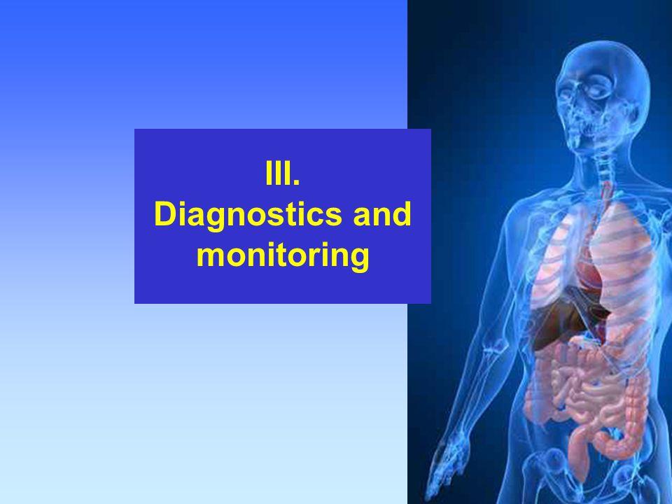 III. Diagnostics and monitoring