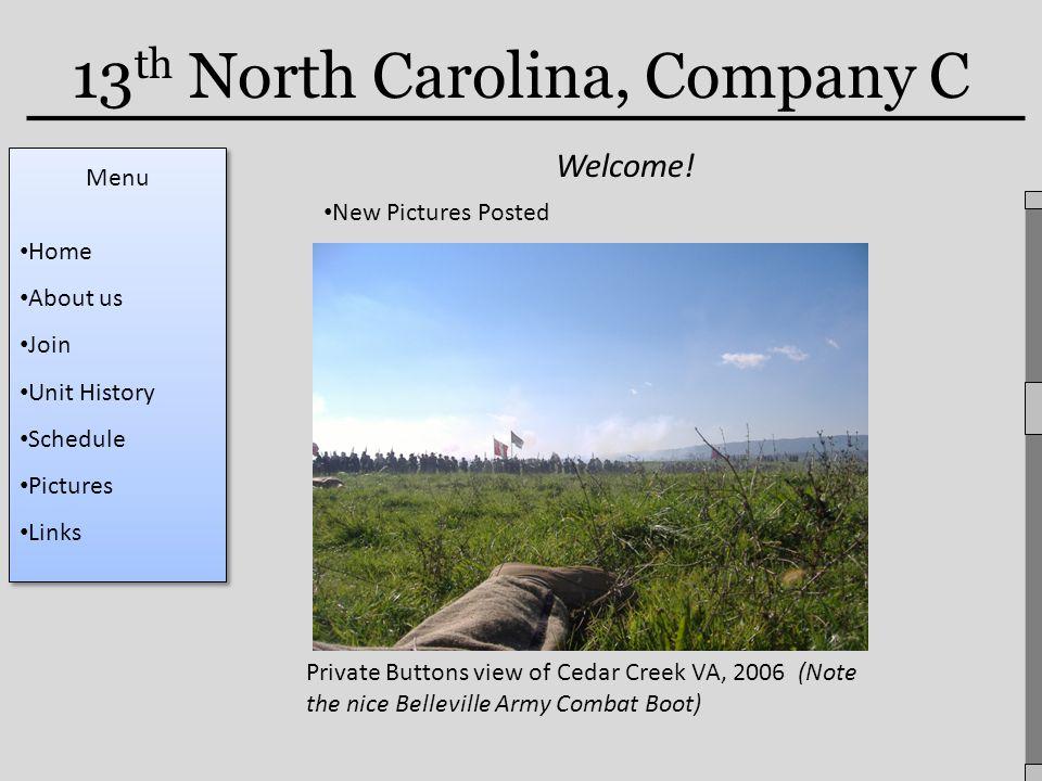 13 th North Carolina, Company C Welcome.