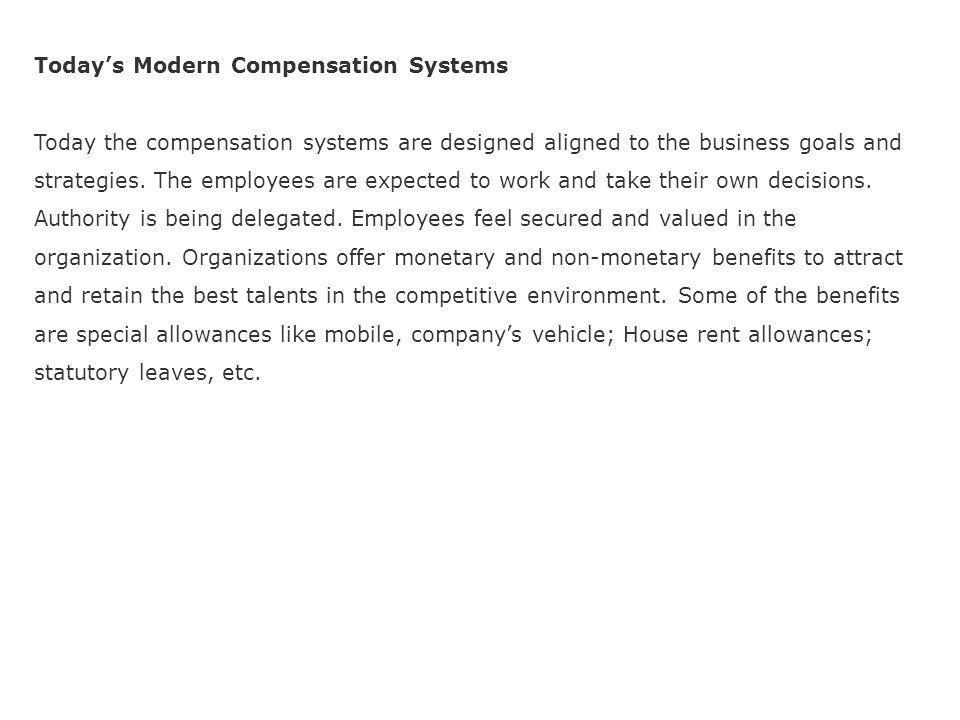 ORGANIZATIONAL REWARD PRACTICES Traditional compensation – Job evaluation, seniority, merit pay, etc.
