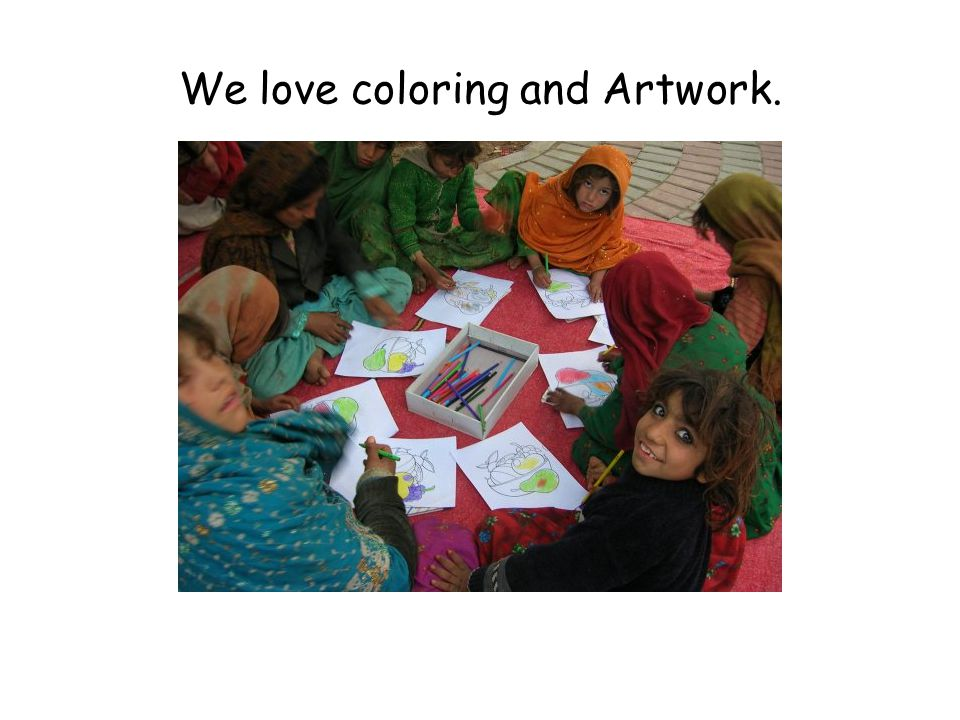 We love coloring and Artwork.