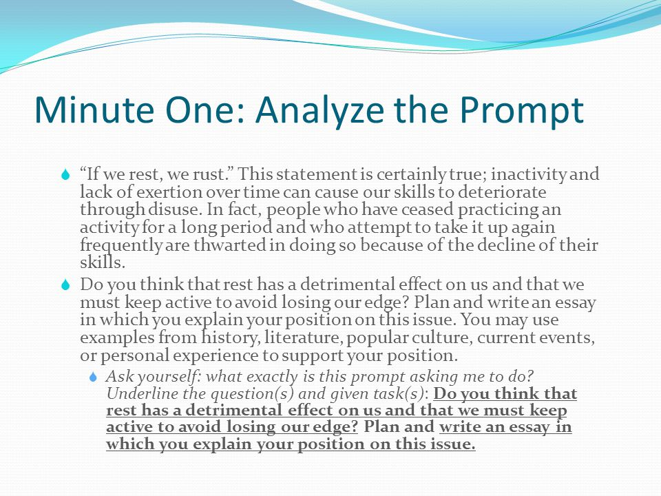 """Minute One: Analyze the Prompt  """"If we rest, we rust."""" This statement is certainly true; inactivity and lack of exertion over time can cause our skil"""