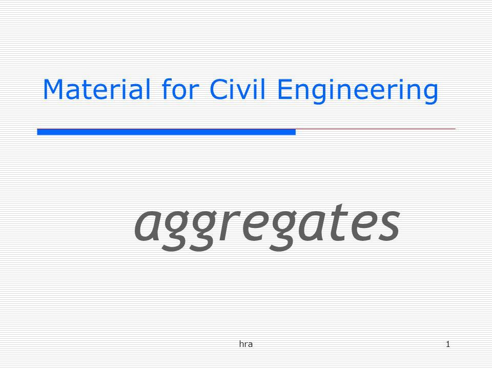 hra1 Material for Civil Engineering aggregates