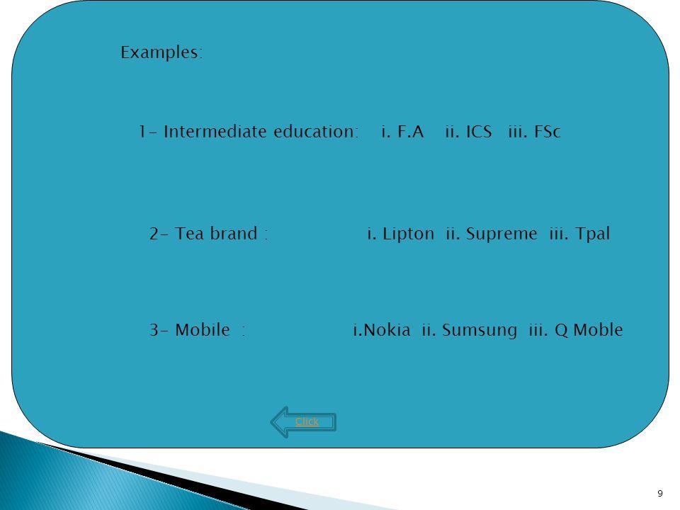 9 Click Examples: 1- Intermediate education: i. F.A ii.