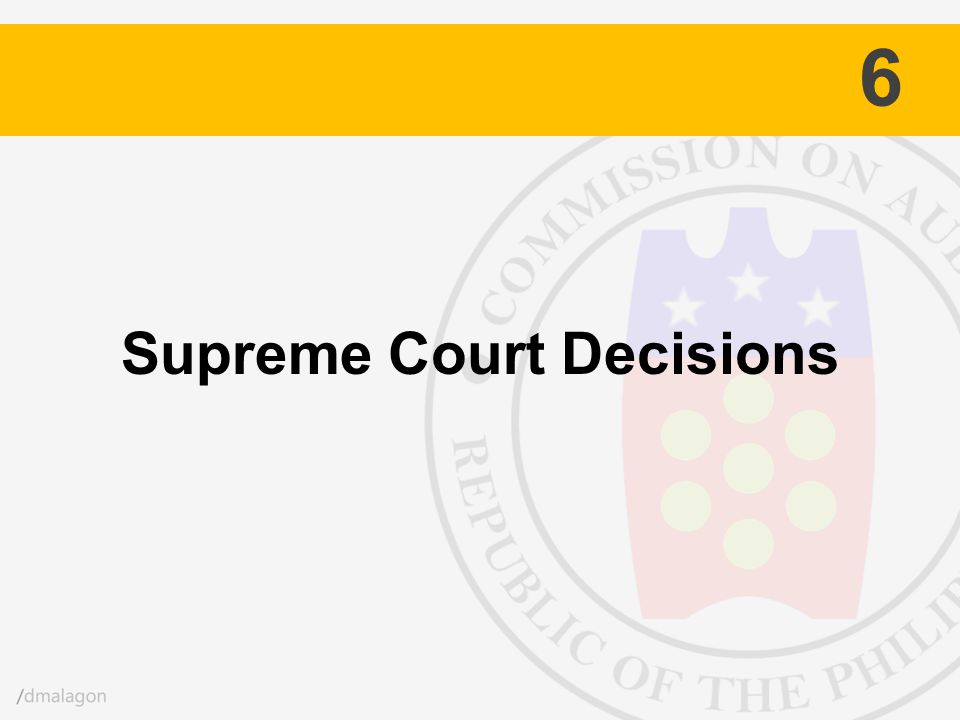 Supreme Court Decisions 6