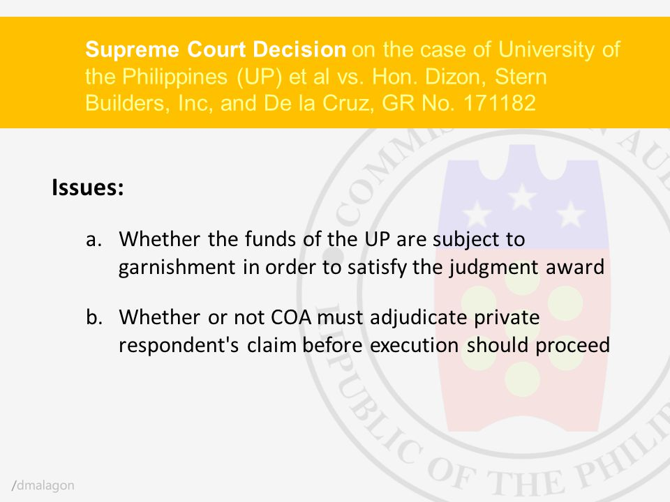 Supreme Court Decision on the case of University of the Philippines (UP) et al vs. Hon. Dizon, Stern Builders, Inc, and De la Cruz, GR No. 171182 Issu