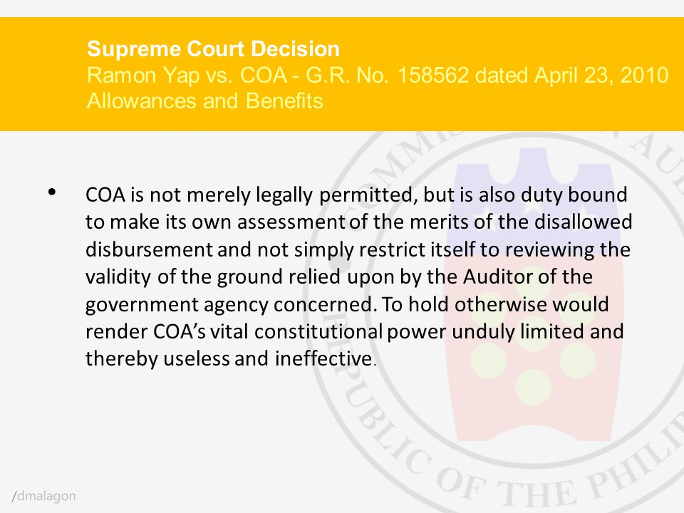 COA is not merely legally permitted, but is also duty bound to make its own assessment of the merits of the disallowed disbursement and not simply res