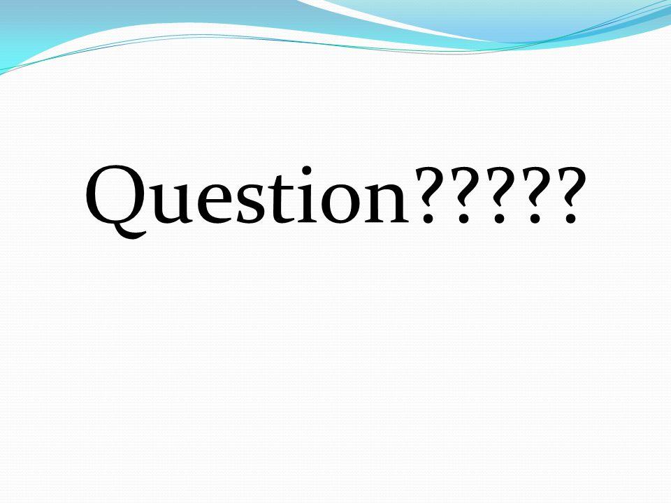 Question?????