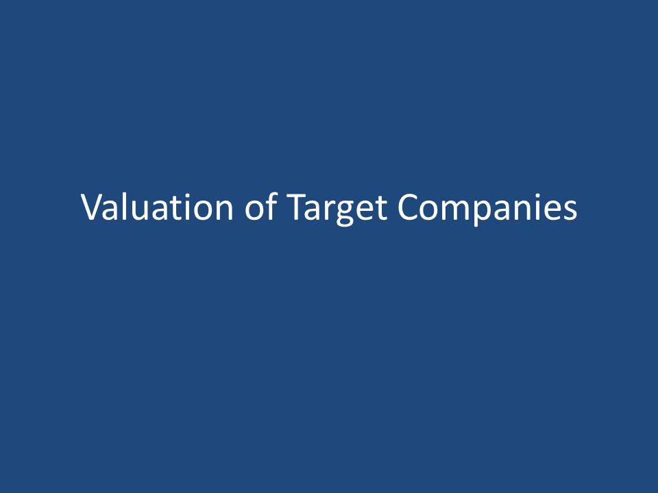 Valuation of Target Companies