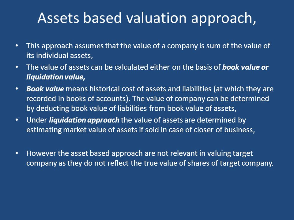 Relative valuation approach This approach involves valuing a company by comparing it with the valuation of other companies in the same industry, This comparison is done using Comparison with industry averages approaches; – Under this the PE ratio of target company is compared with the respective industry, – If the PE ratio is less than industry average one can pay more than its current market price and vice-versa, To take an example, on July 7 2008 when SENSEX was around 13,500, the average PE ratio of paints industry was 23.