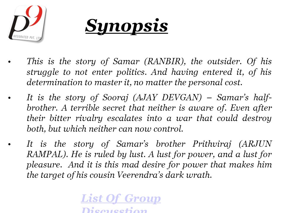 Synopsis This is the story of Samar (RANBIR), the outsider.