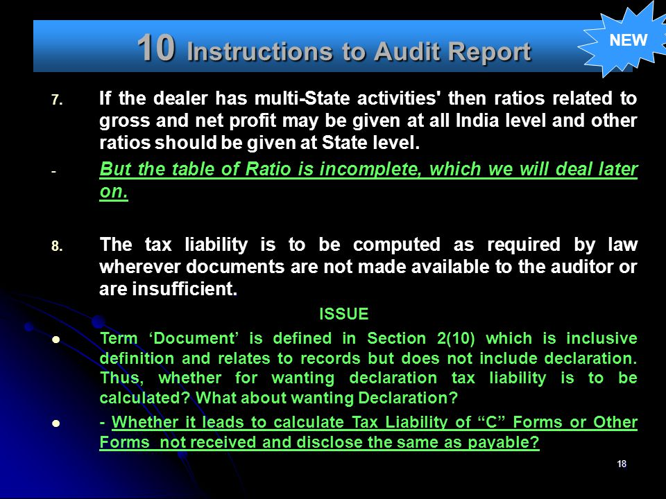18 10 Instructions to Audit Report NEW 7. If the dealer has multi-State activities' then ratios related to gross and net profit may be given at all In
