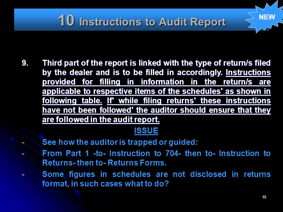 19 10 Instructions to Audit Report NEW 9.Third part of the report is linked with the type of return/s filed by the dealer and is to be filled in accor