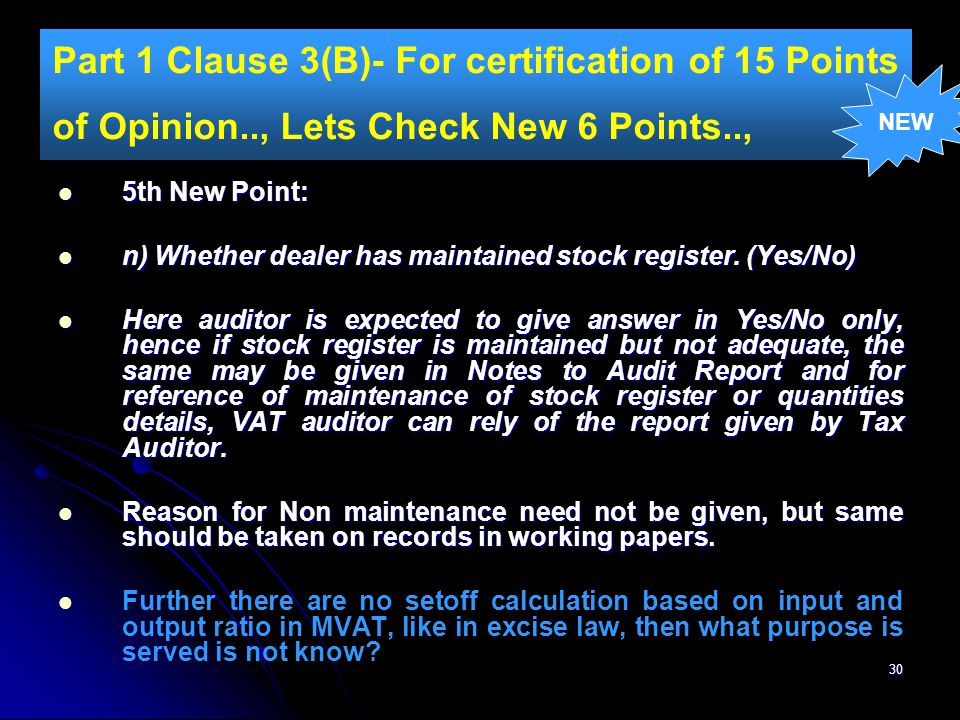30 Part 1 Clause 3(B)- For certification of 15 Points of Opinion.., Lets Check New 6 Points.., 5th New Point: 5th New Point: n) Whether dealer has mai