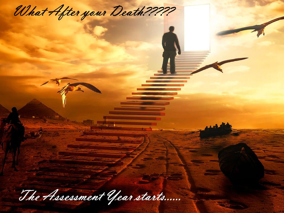 What After your Death????? The Assessment Year starts……