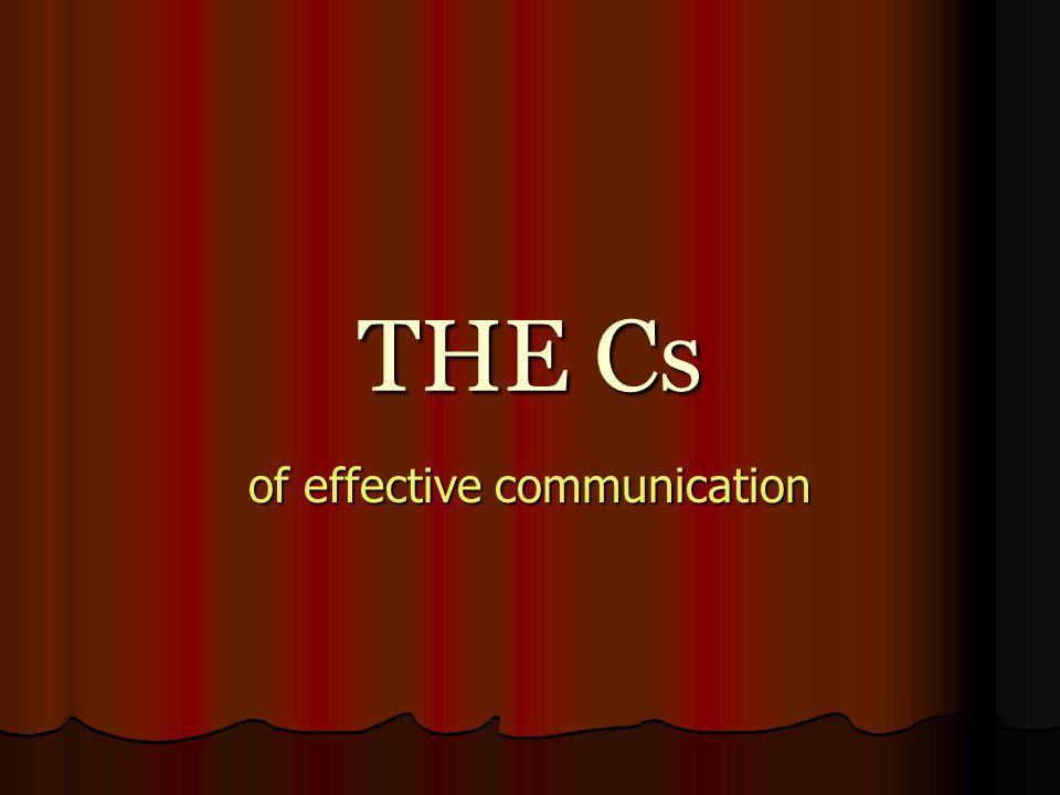 Seven Cs Completeness Completeness Conciseness Conciseness Consideration Consideration Concreteness Concreteness Clarity Clarity Courtesy Courtesy Correctness Correctness