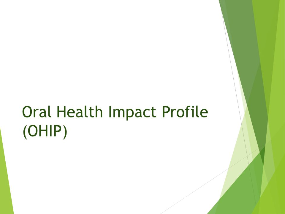 Oral Health Impact Profile (OHIP)