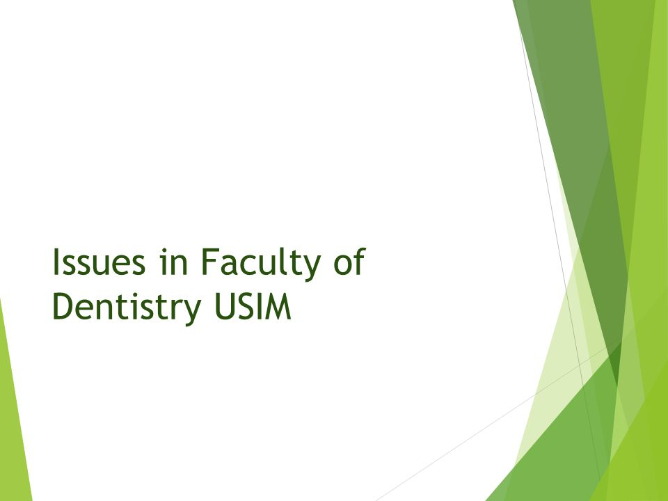 Issues in Faculty of Dentistry USIM