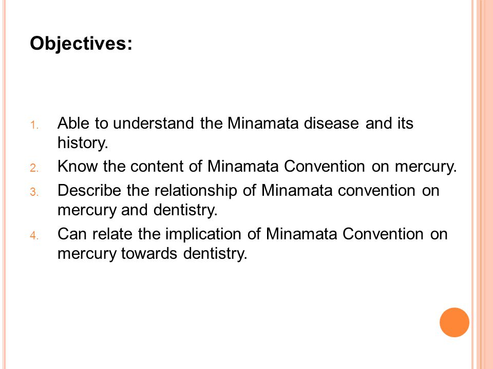 Objectives: 1. Able to understand the Minamata disease and its history.