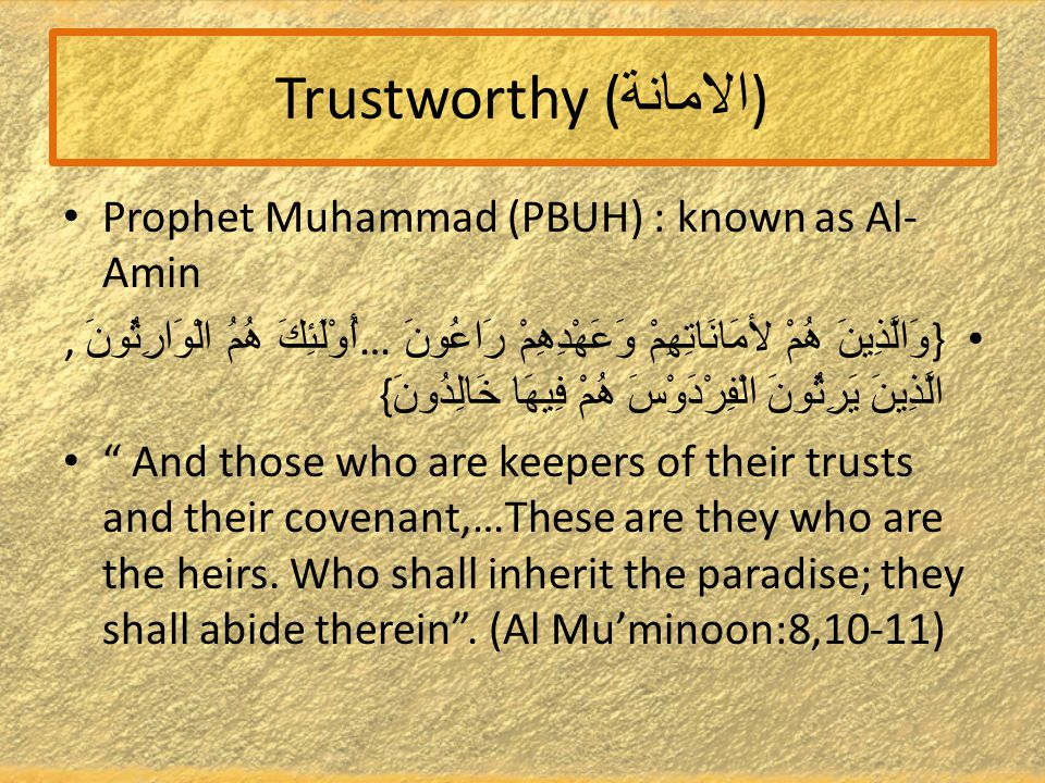 Definition Trustworthy = able to be relied on as honest or truthful . (Oxford dictionary)