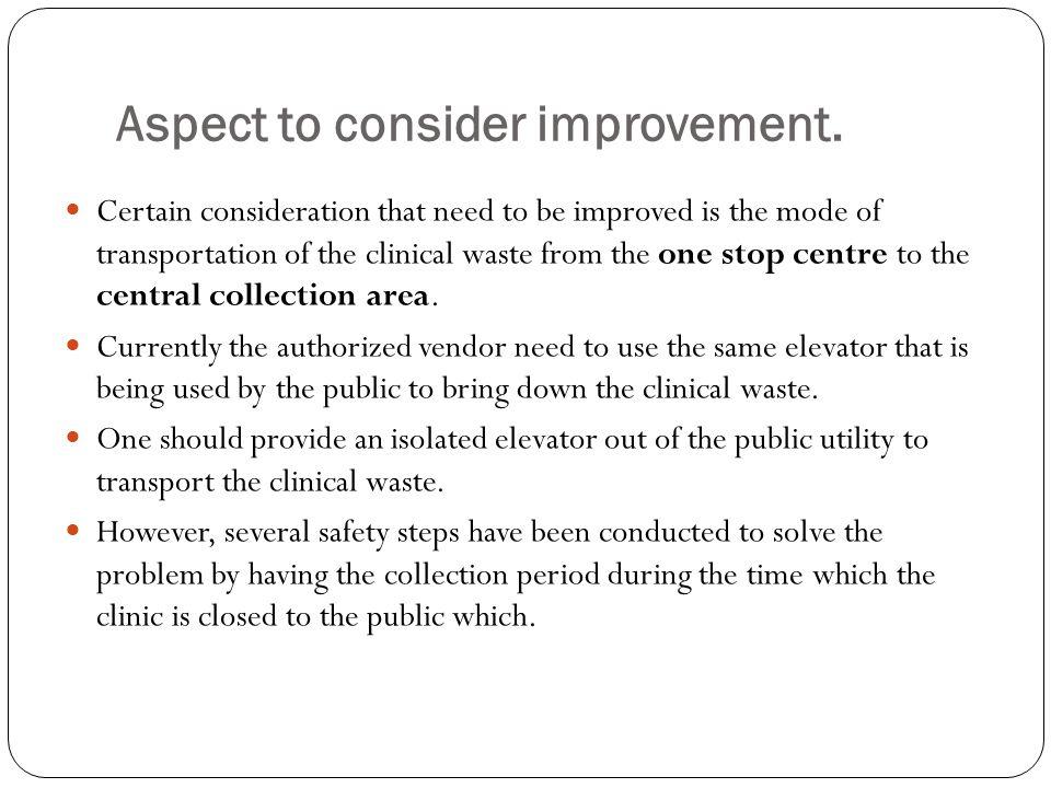 Aspect to consider improvement.