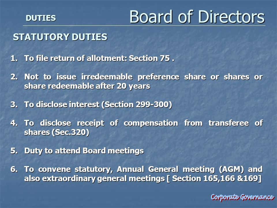 DUTIES STATUTORY DUTIES STATUTORY DUTIES 1.To file return of allotment: Section 75.