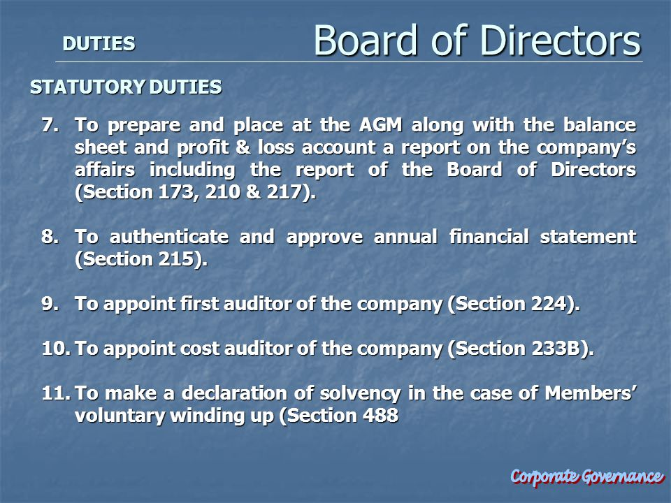 7.To prepare and place at the AGM along with the balance sheet and profit & loss account a report on the company's affairs including the report of the Board of Directors (Section 173, 210 & 217).