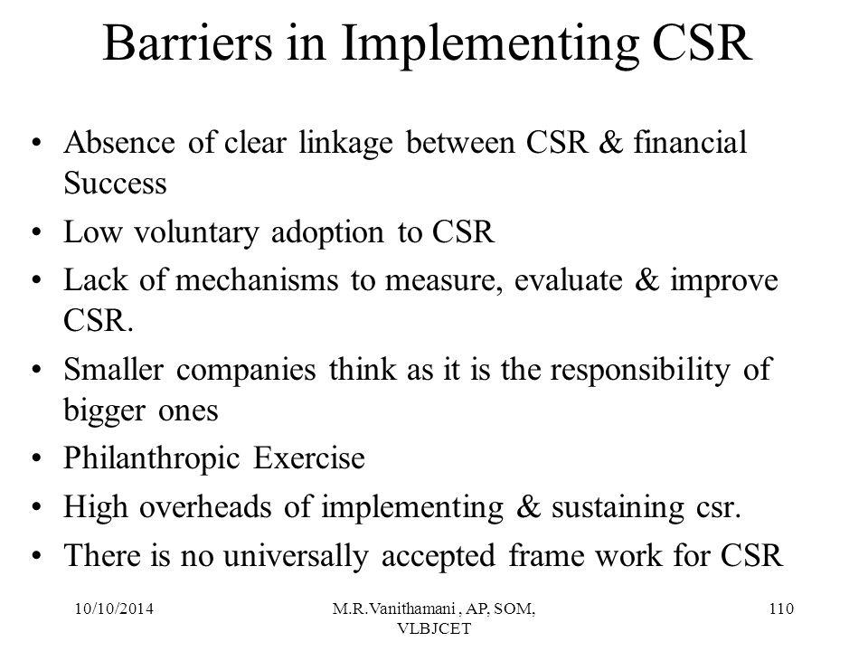 10/10/2014M.R.Vanithamani, AP, SOM, VLBJCET 109 Why CSR is Preferred.
