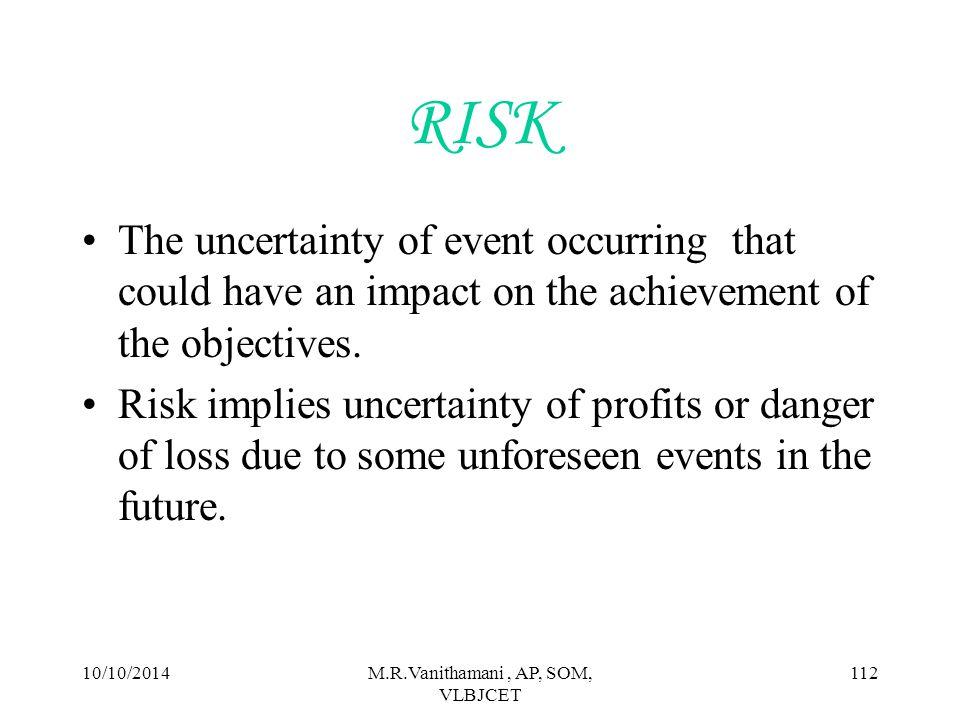 10/10/2014M.R.Vanithamani, AP, SOM, VLBJCET 111 RISK AND RISK MANAGEMENT CYCLE