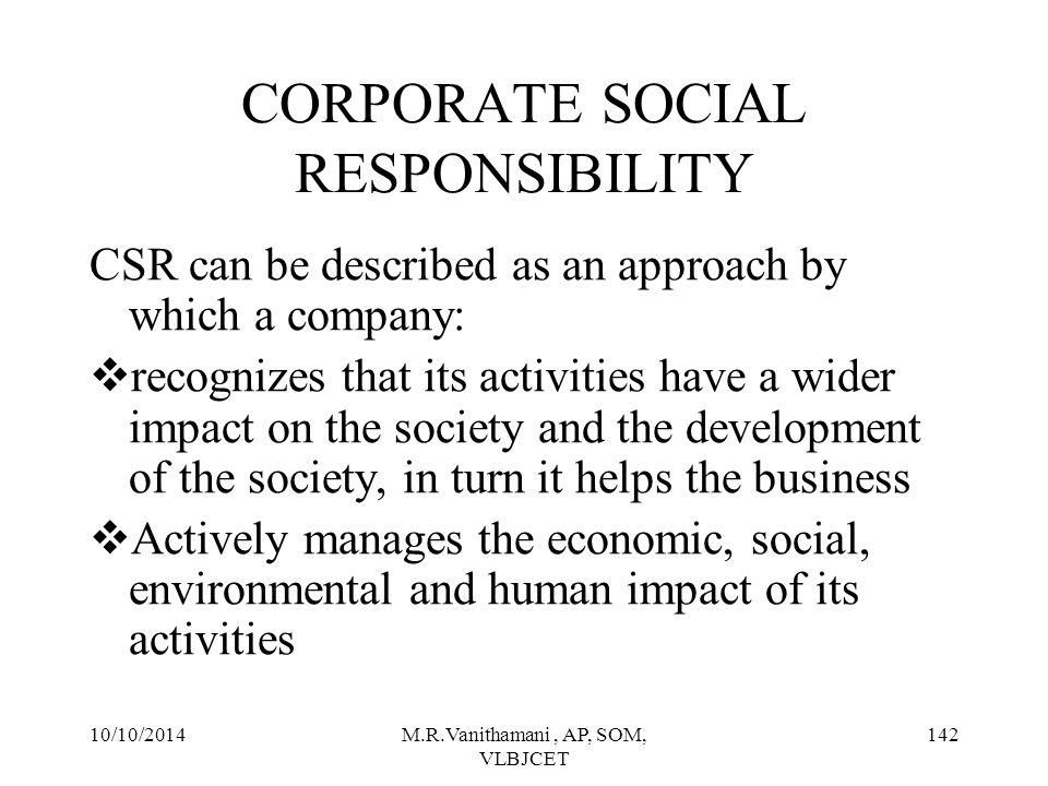 10/10/2014M.R.Vanithamani, AP, SOM, VLBJCET 141 Community initiatives