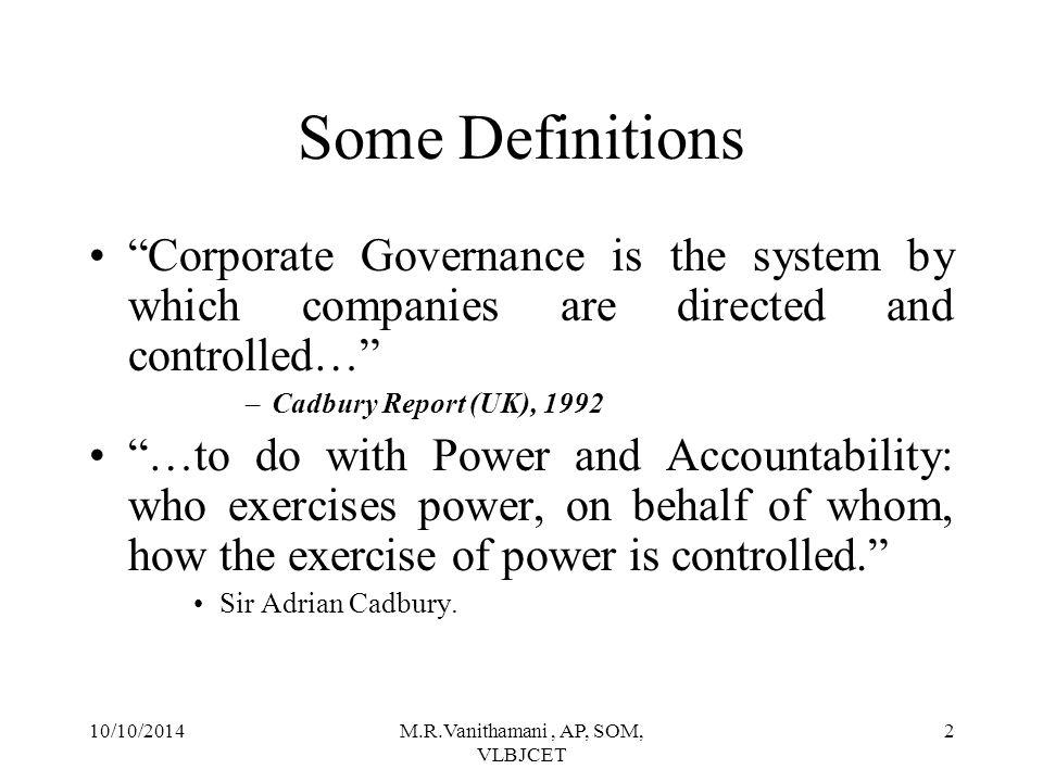 10/10/2014M.R.Vanithamani, AP, SOM, VLBJCET 1 CG & CSR ( Over all Concepts) M.R.Vanithamani Asst.