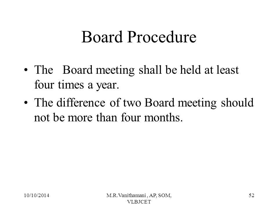 10/10/2014M.R.Vanithamani, AP, SOM, VLBJCET 51 SEBI Guidelines on Corporate Governance