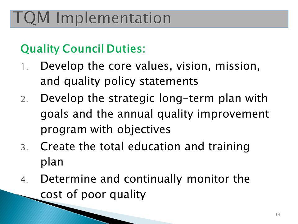 14 Quality Council Duties: 1.
