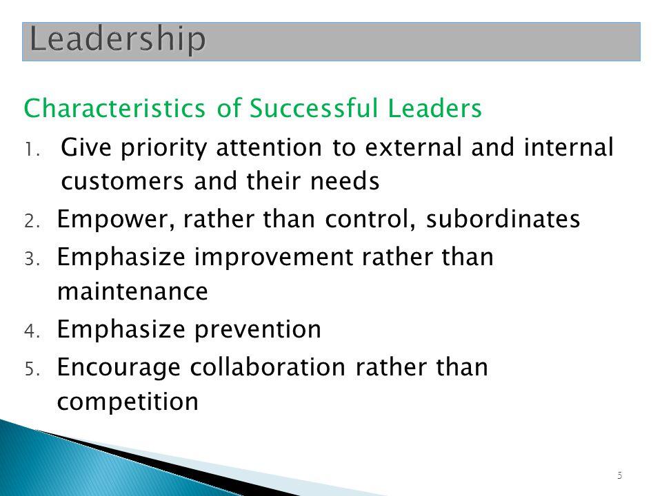 5 Characteristics of Successful Leaders 1.