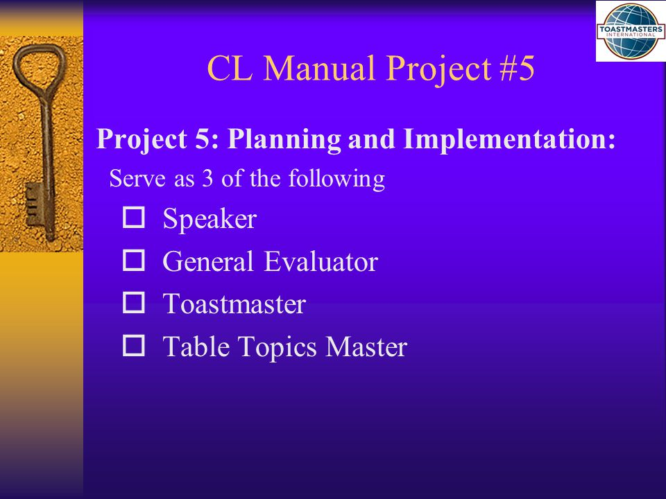 CL Manual Project #6 Project 6: Organizing And Delegating: Complete 1 of the following:  Help Organize a Club Speech Contest  Help Organize a Club Special Event  Help Organize a Club Membership Campaign Or Contest  Help Organize a Public Relations Campaign  Help Produce The Club Newsletter  Assist the Club ' s Webmaster