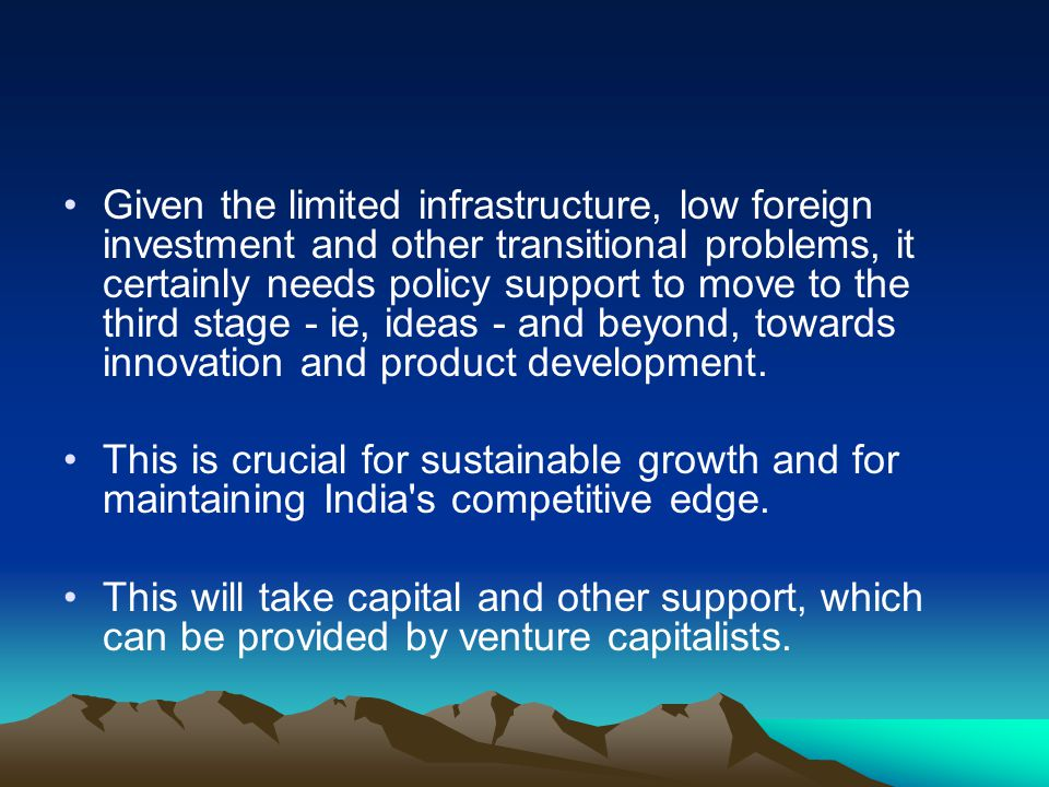 Given the limited infrastructure, low foreign investment and other transitional problems, it certainly needs policy support to move to the third stage