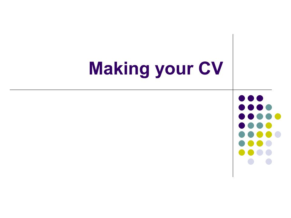 Making your CV