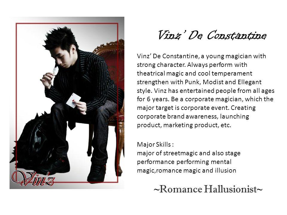 Vinz' De Constantine Vinz' De Constantine, a young magician with strong character.