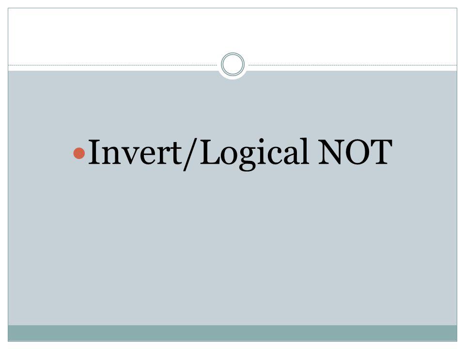 Invert/Logical NOT