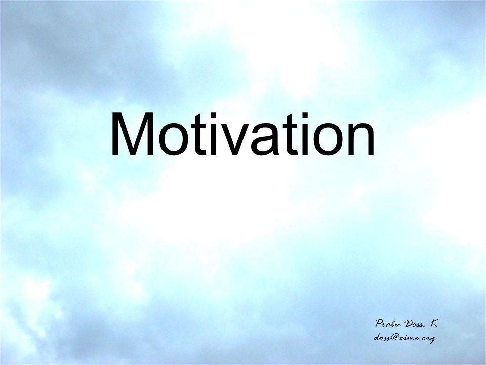 Motivation Prabu Doss. K doss@xime.org