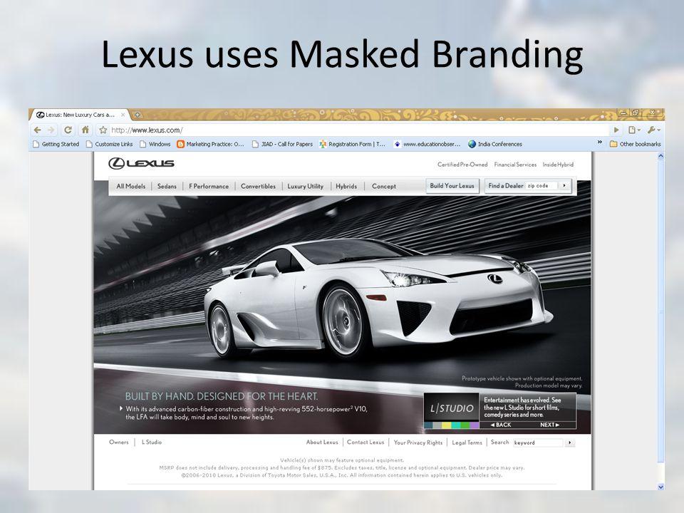Lexus uses Masked Branding