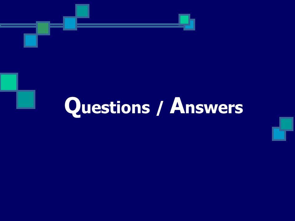 Q uestions / A nswers