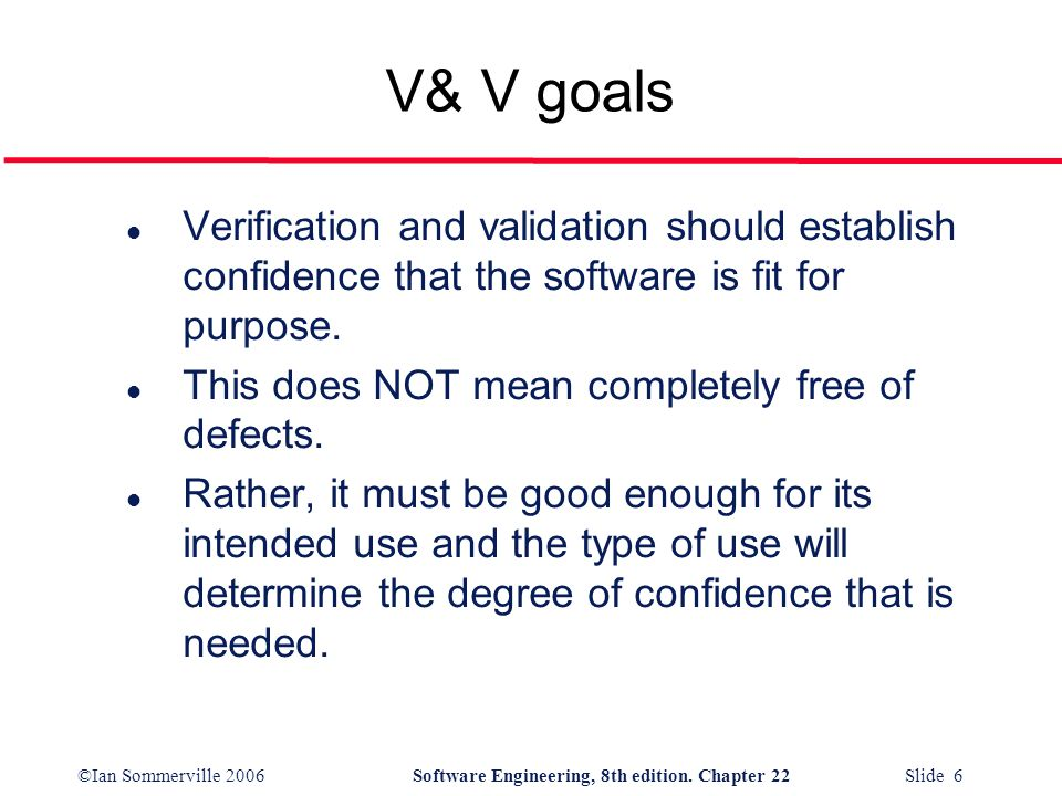 ©Ian Sommerville 2006Software Engineering, 8th edition. Chapter 22 Slide 17 The software test plan