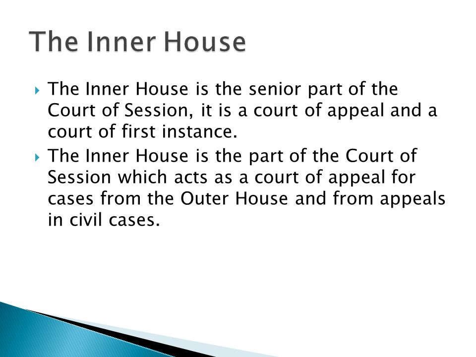 Privy Court House of Lords Court of Session Outer HouseInner House BACK