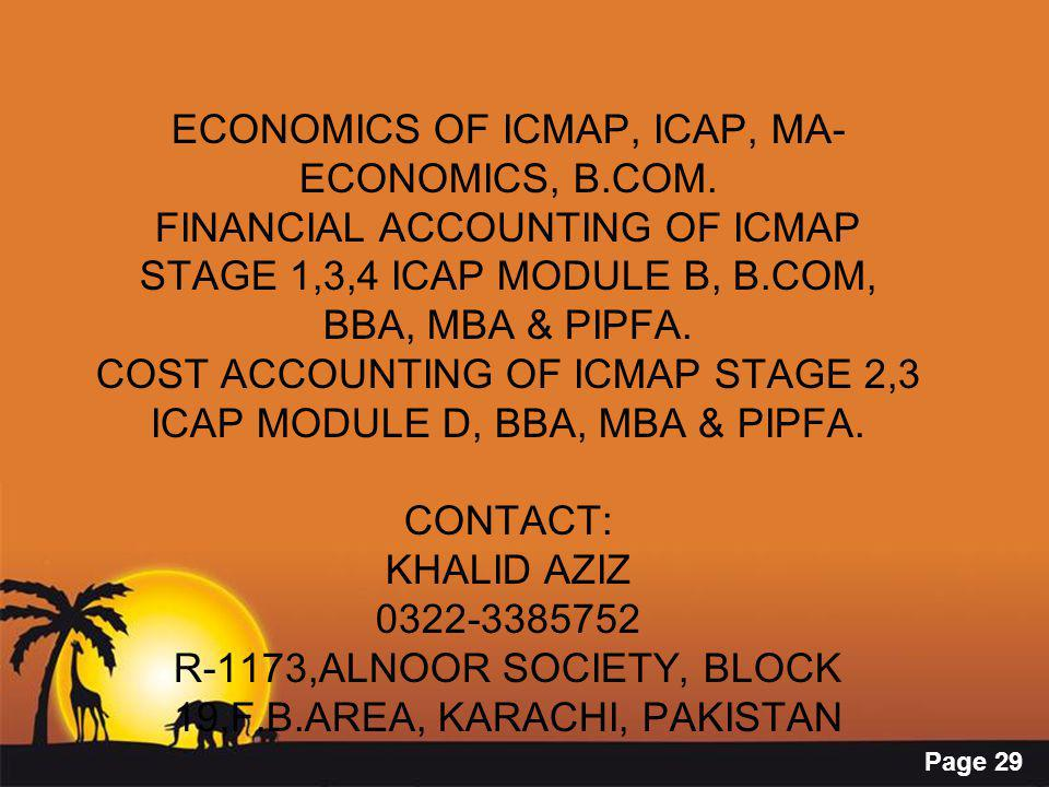 Page 29 ECONOMICS OF ICMAP, ICAP, MA- ECONOMICS, B.COM. FINANCIAL ACCOUNTING OF ICMAP STAGE 1,3,4 ICAP MODULE B, B.COM, BBA, MBA & PIPFA. COST ACCOUNT