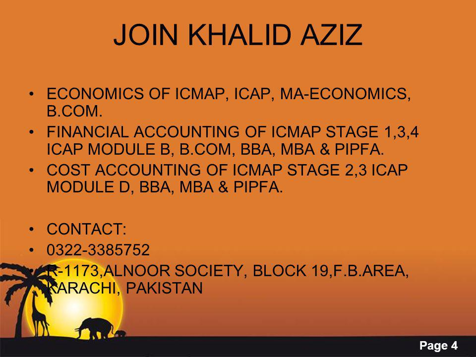 Page 4 JOIN KHALID AZIZ ECONOMICS OF ICMAP, ICAP, MA-ECONOMICS, B.COM. FINANCIAL ACCOUNTING OF ICMAP STAGE 1,3,4 ICAP MODULE B, B.COM, BBA, MBA & PIPF