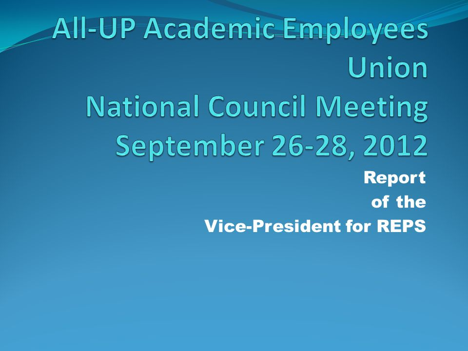 Report of the Vice-President for REPS 1.