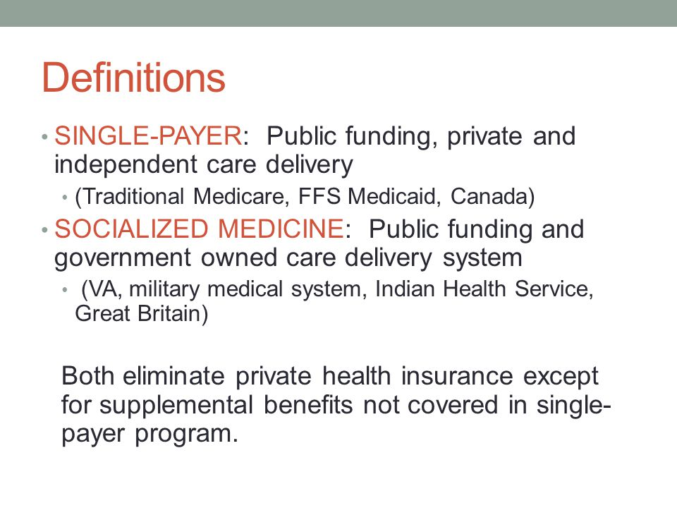 What Makes Single-Payer So Cost-Effective.Administration focused on assuring care and payment.