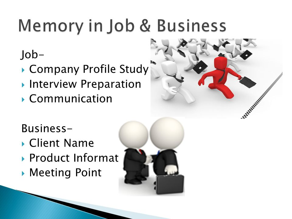 Job- CCompany Profile Study IInterview Preparation CCommunication Business- CClient Name PProduct Information MMeeting Point