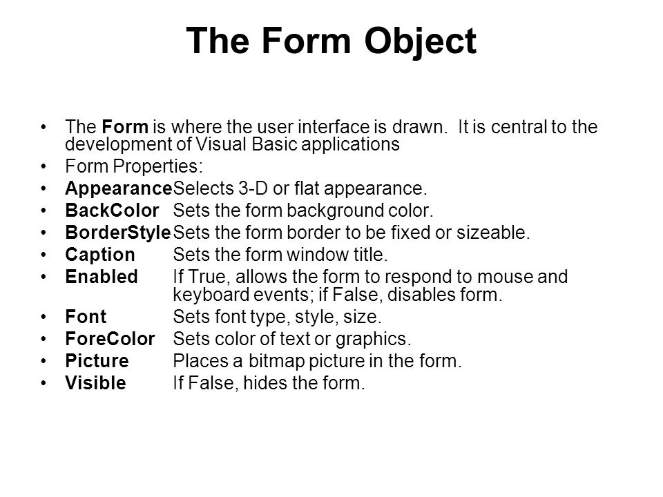 Form Events: ActivateForm_Activate event is triggered when form becomes the active window.